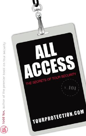 ALL ACCESS The Secrets of Tour Security Book by Todd Fox